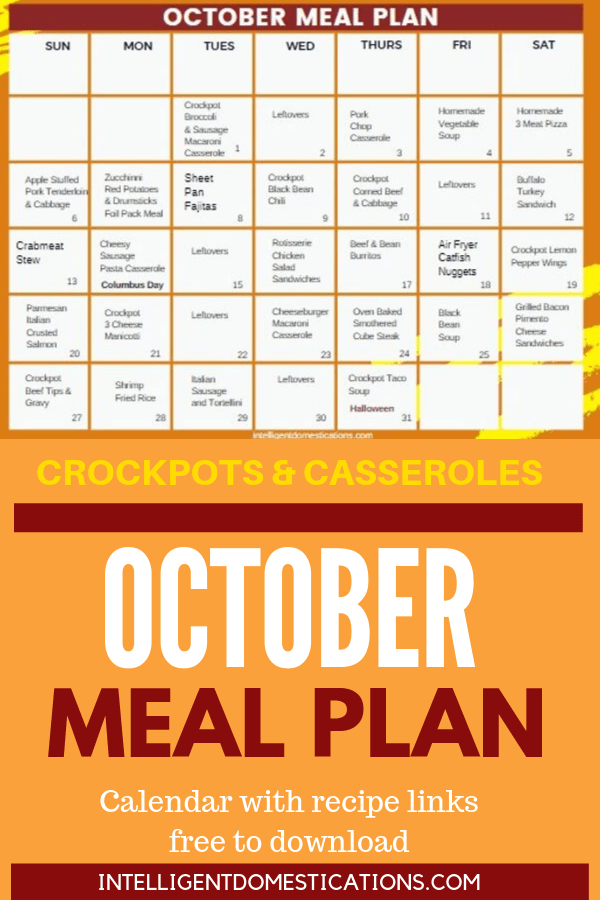 October Meal Plan Calendar free to download with clickable recipe links. Crockpot Meals, Casseroles and Soups included along with Apple recipes for Fall