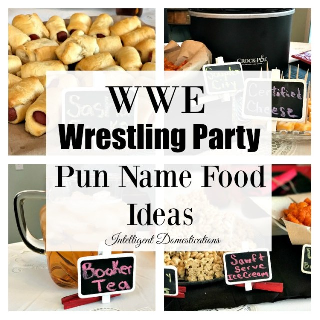 WWE Wrestling Party Pun Name Food Ideas. Wrestling Party Food Ideas for your birthday, Wrestlemania or Pay Per View party with WWE Theme. #wrestlingparty #WWEparty #wwe