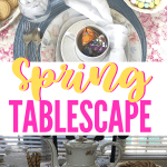 My Spring Tablescape was created using what I already had on hand for decor. Layering the table with pretty fabric for a tablecloth and a mismatched plate stack. Plus links to dozens more Tablescape ideas anyone can use. #tablescape #platestack #intellid