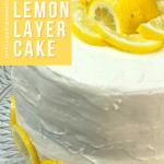 round Lemon layer cake