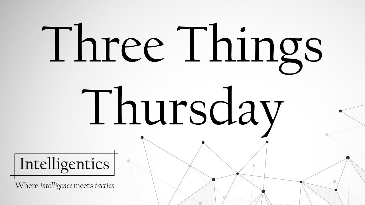 Three Things Thursday 20191219