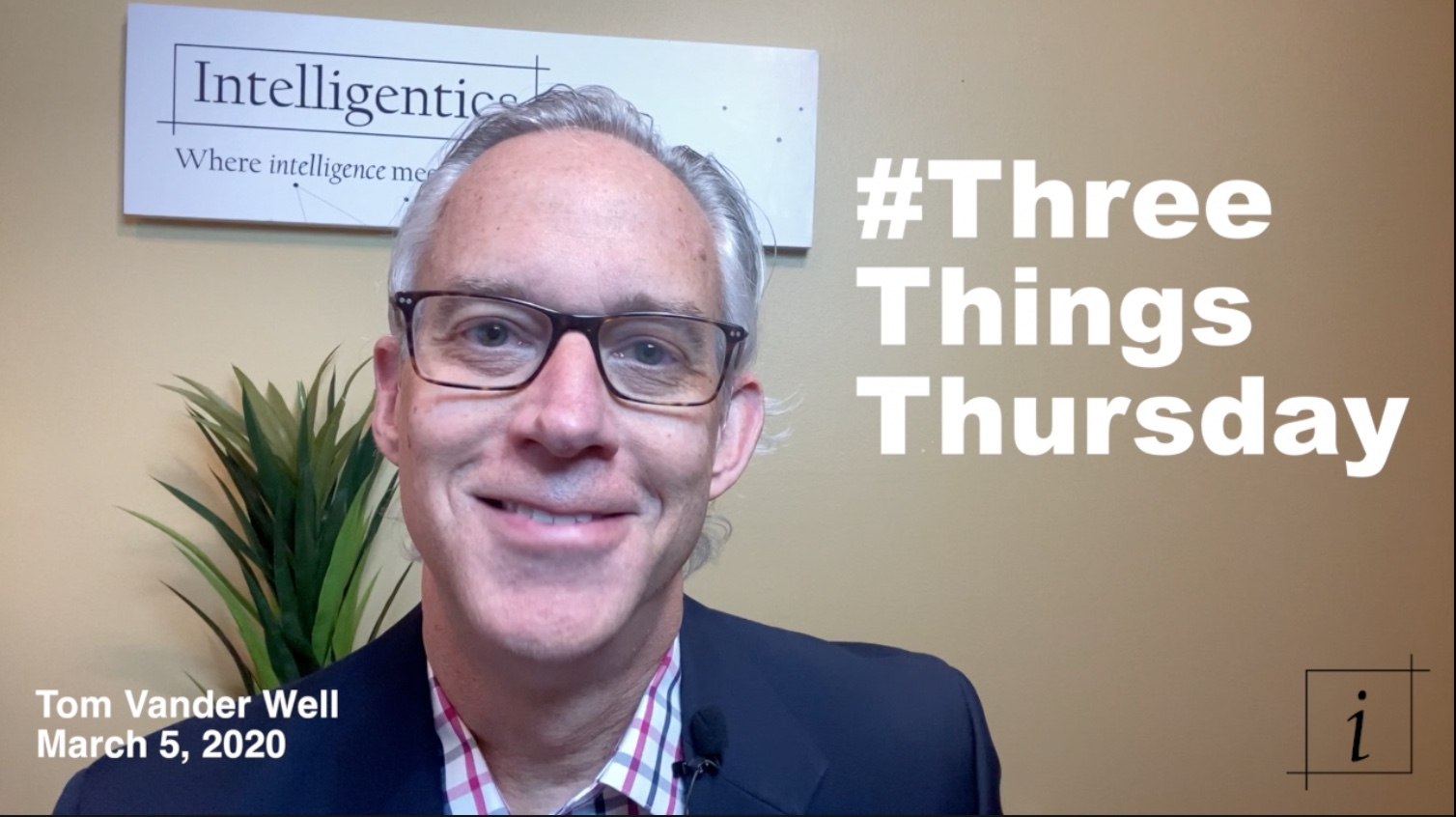 Three Things Thursday 20200305