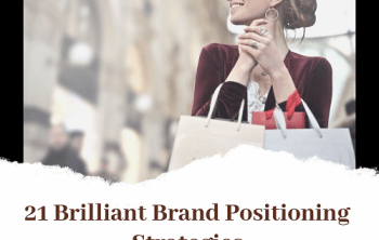 21 Brilliant Brand Positioning Strategies - infographic