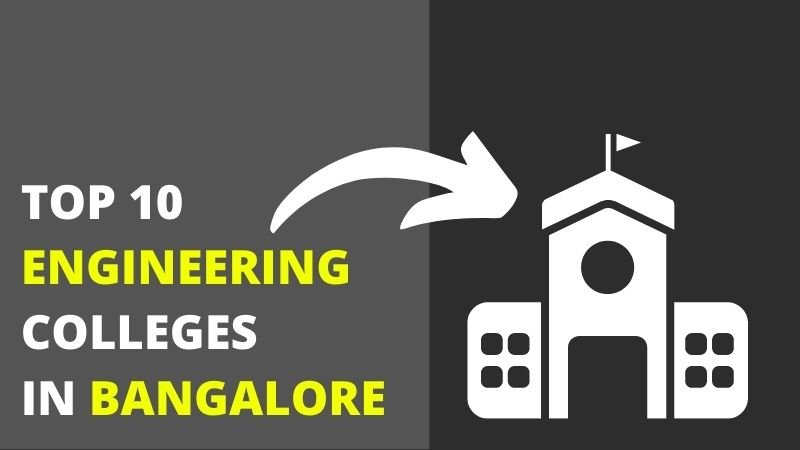 Top 10 Colleges In Bangalore For Engineering - IntendStuff