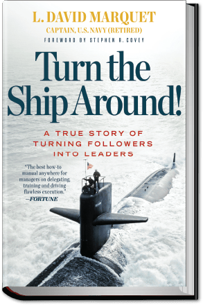 Turn the Ship Around! book about Intent Based Leadership