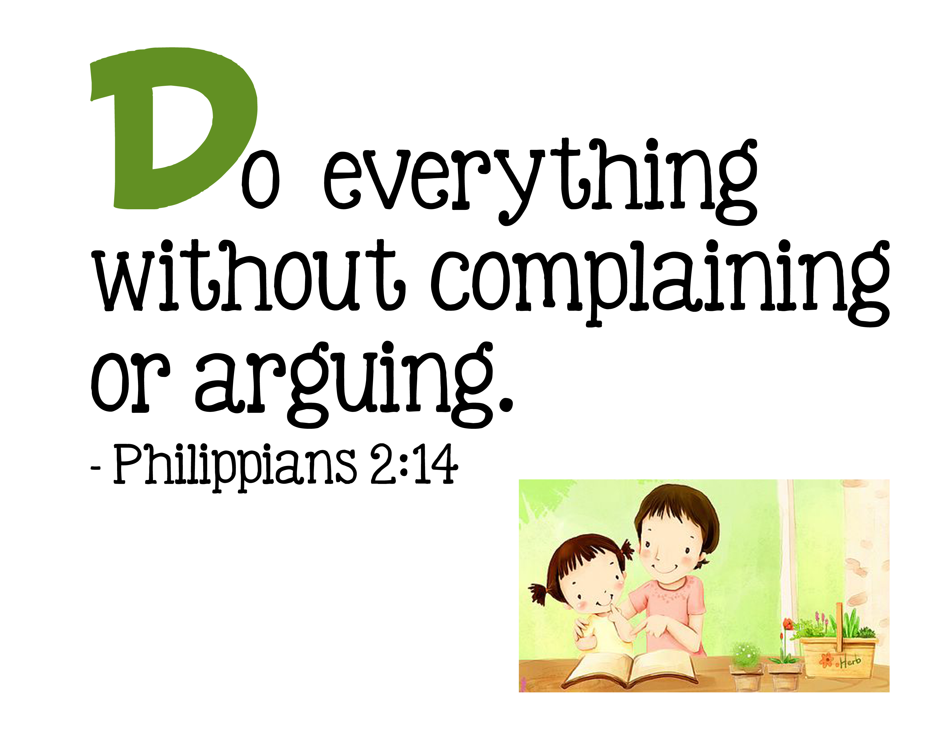 do everything without complaining or arguing philippians 2 14