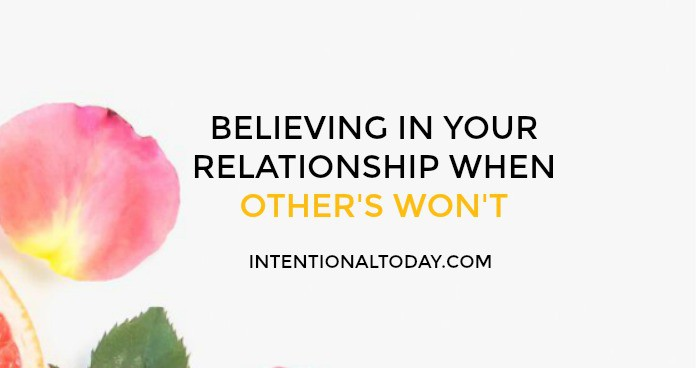 Power of sight - believing in your relationship when others won't