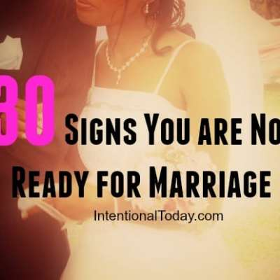 30 Signs That You Are Not Ready For Marriage