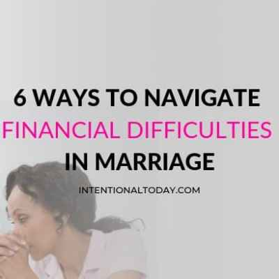6 Ways to Navigate Financial Difficulties in Marriage