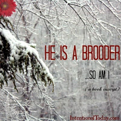 "Image: He is a Brooder...So am I (Click ""enable Images"" if image is not visible)"