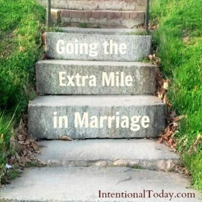 Going the Extra Mile in Marriage