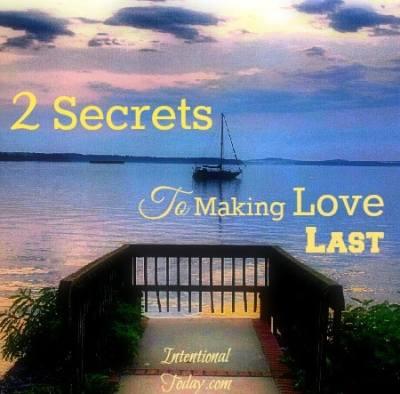 2 Secrets to making love last