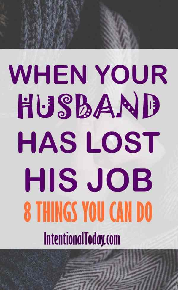 When your husband has lost his job