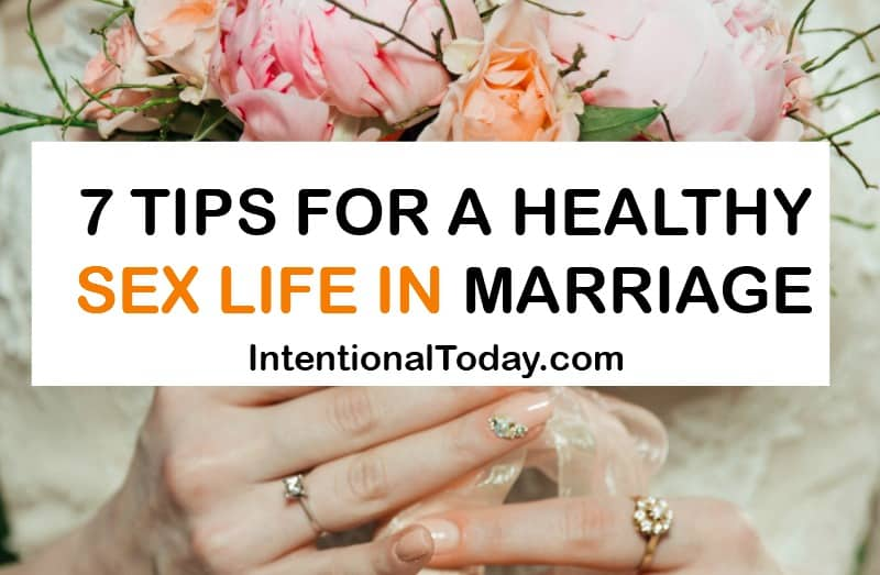 7 tips for a healthy sex lifei n marriage