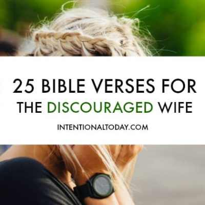 25 Bible Verses For The Discouraged Wife