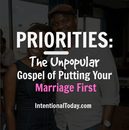 The unpopular gospel of putting your marriage first