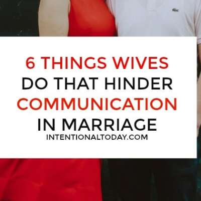 6 Things Wives Do That Hinder Communication In Marriage