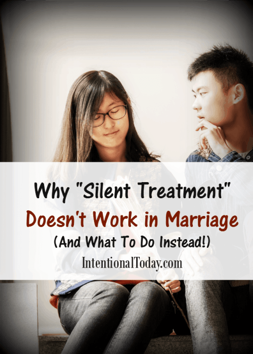 Why silent treatment doesn't work in marriage and what to do instead.