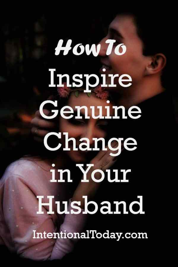 How to influence your husband to grow. There's a right and wrong way!