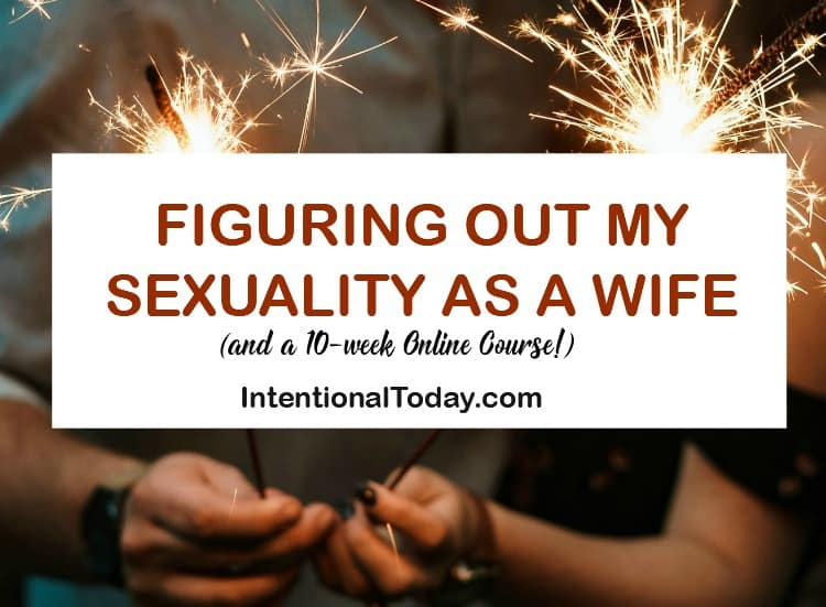 Libido: figuring out my sexualiy as a newlywed wife. And a 10-week online Course by Sheila Gregoire