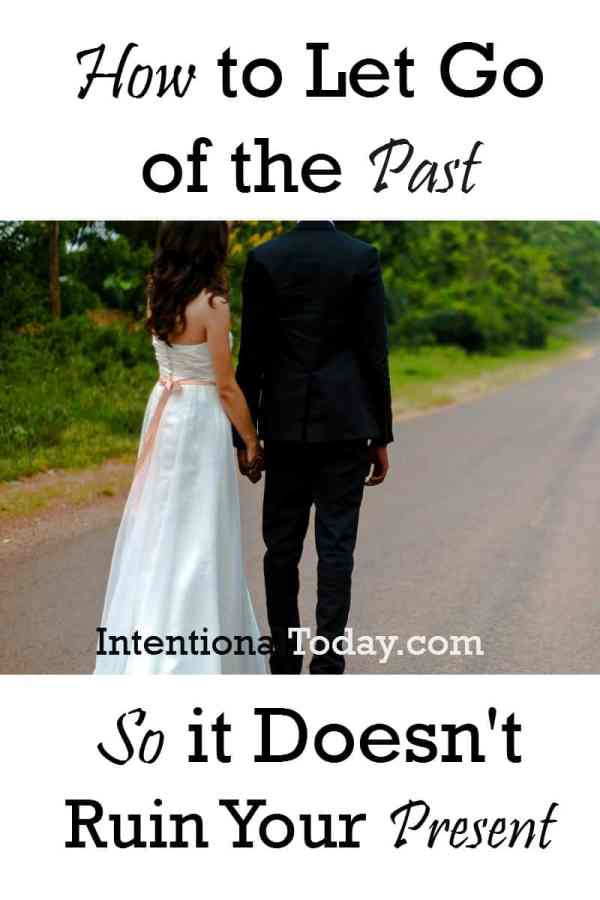 Marriage: you cannot thrive in your present when you keep one foot in the past. Tips on how to thrive and find stability in your marriage today
