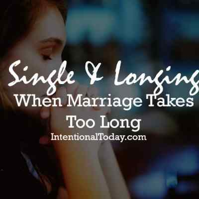 Still Single: When Marriage Takes Too Long