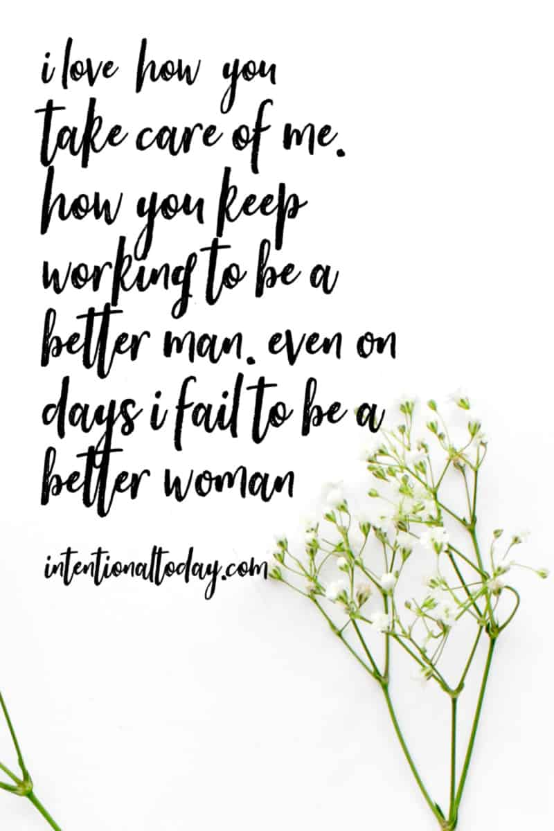30 love quotes for my husband , remembering why I love him