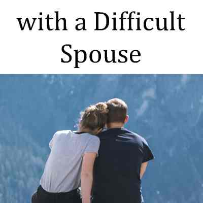 Boundaries In Marriage: 5 Guidelines For Setting Limits with a Difficult Spouse