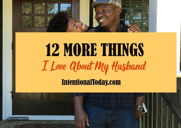 12 things i love about my husband