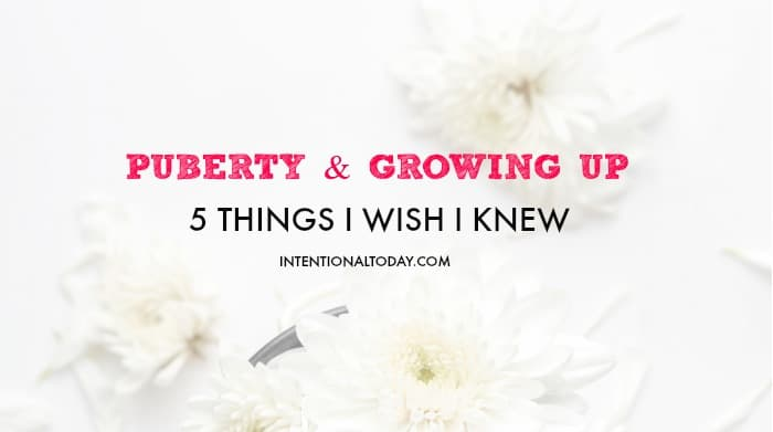 "Puberty and growing up - 5 things I wish I knew. Plus an online resource to help moms give ""The Talk."""