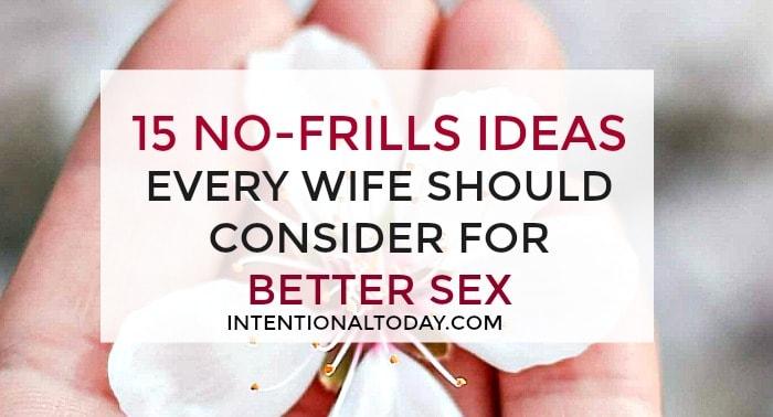 Ideas for better sex