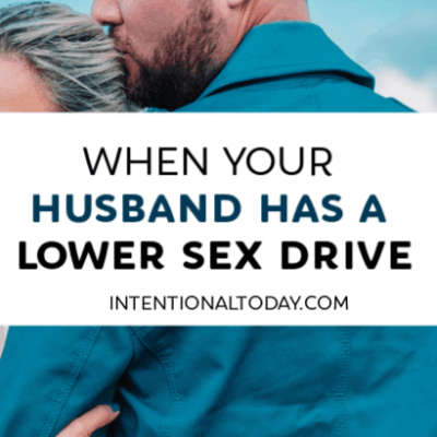 When Your Husband Has a Lower Sex Drive