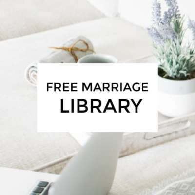 Get access to my free marriage library