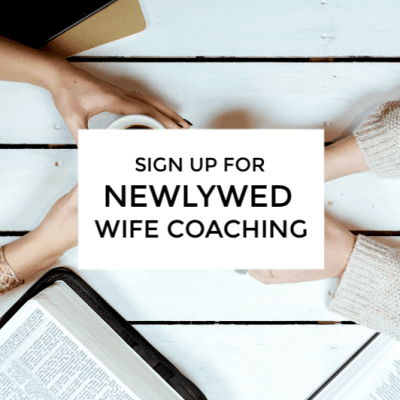 Sign up for newlywed wife coaching