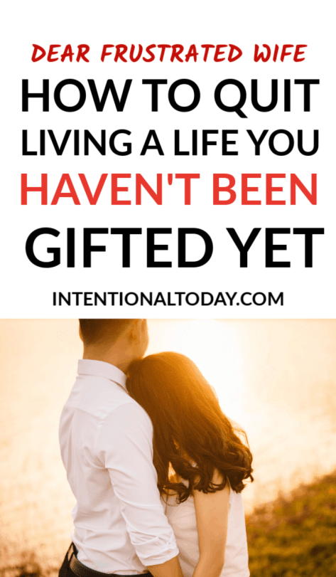 Dear frustrated wife, here's what you need to know when your marriage feels hard, your husband disappoints and God feels so far away