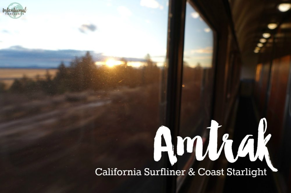 Overnight on Amtrak: California Surfliner & Pacific Coast Starlight trains | Intentional Travelers