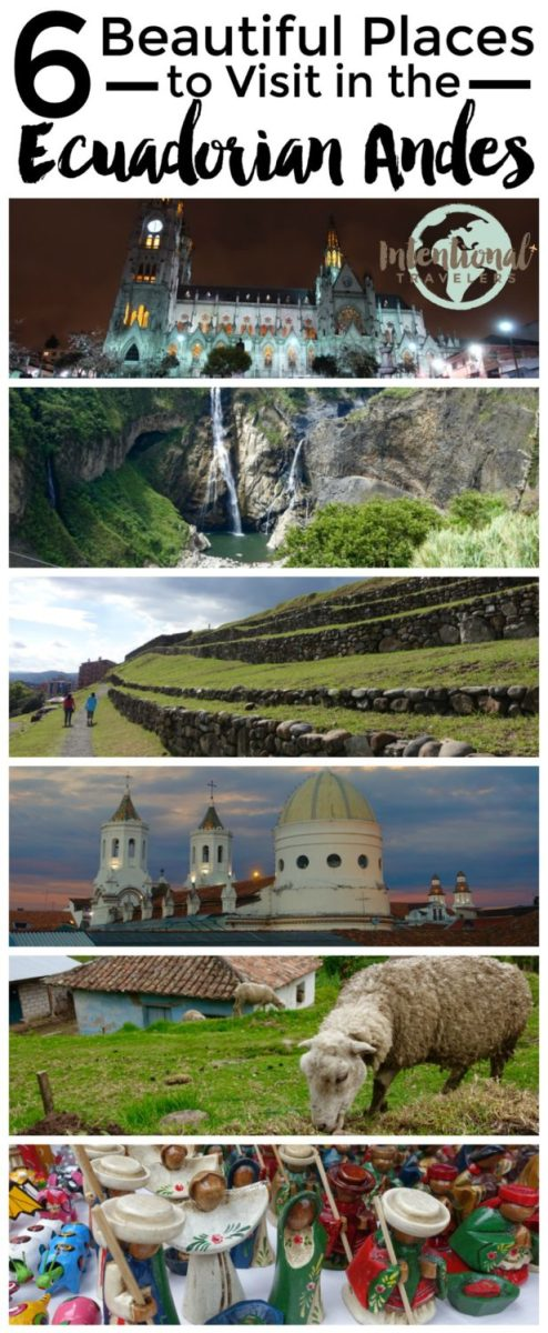 6 Beautiful Places to Visit in the Ecuadorian Andes | Intentional Travelers