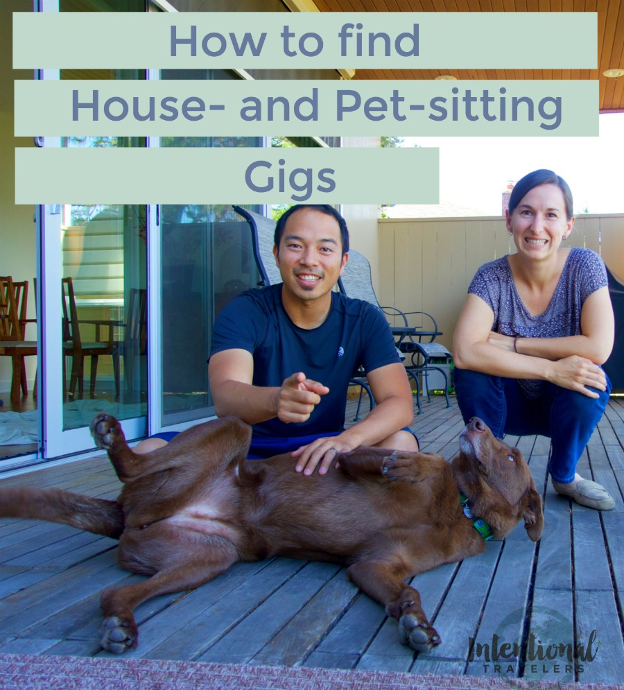 How to Find House-sitting and Pet-sitting Gigs for Travel | Intentional Travelers