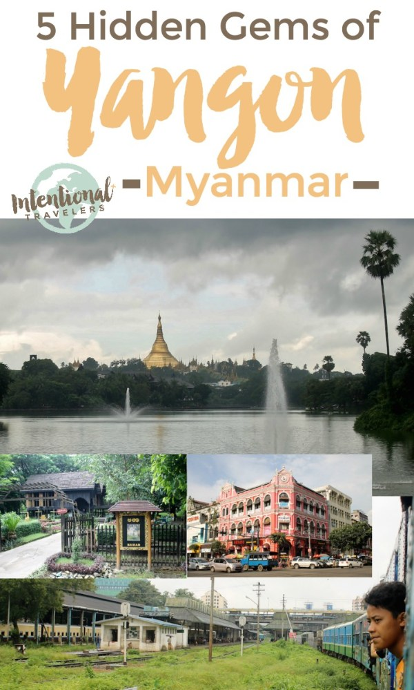 Unexpected things to see and do in Yangon, Myanmar (Burma) | Intentional Travelers