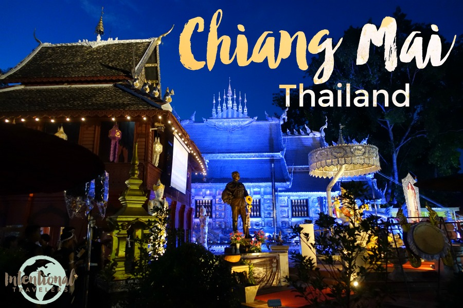 5 Things We Would Do Again in Chiang Mai, Thailand | Intentional Travelers