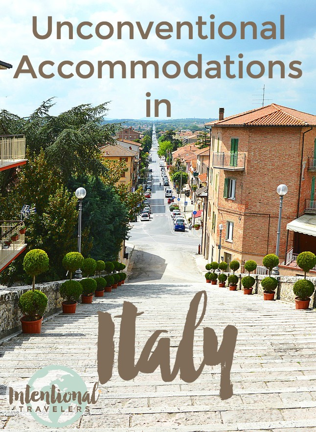 Where to stay. Unconventional Accommodations in Italy | Intentional Travelers