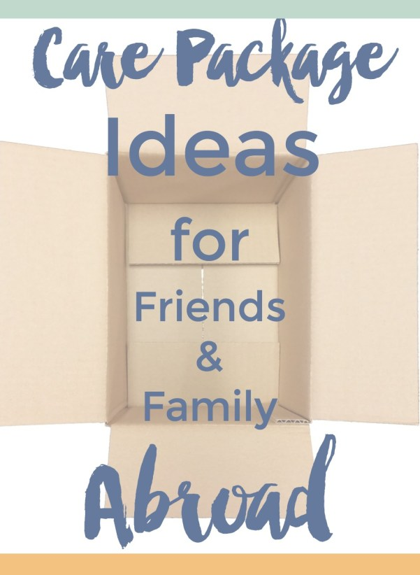 Great ideas for care packages to send to friends and family living abroad   Intentional Travelers