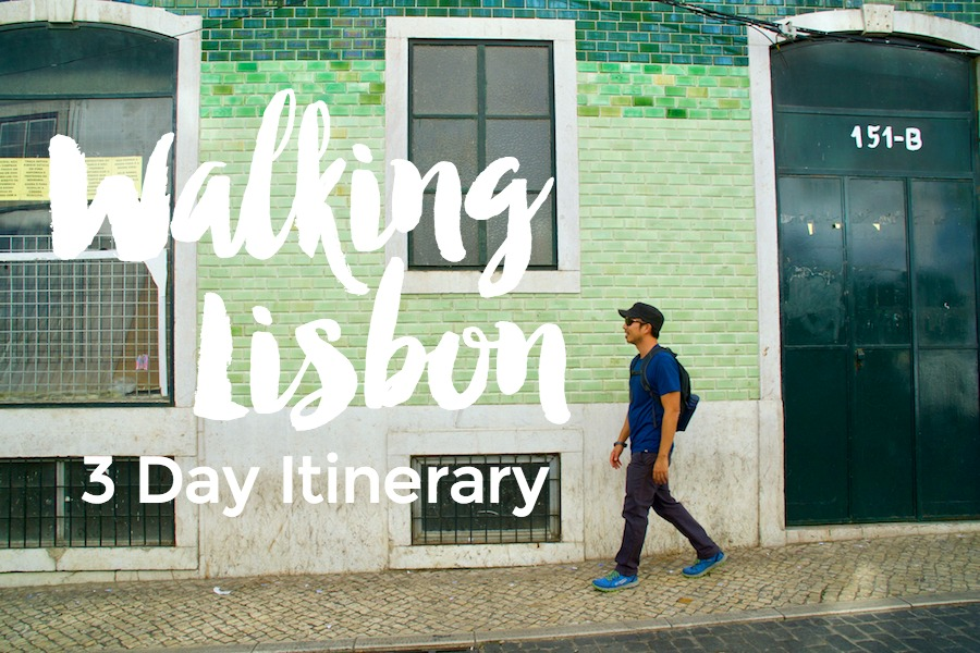 Self Guided Walking Tour Itineraries for Three Days in Lisbon Portugal