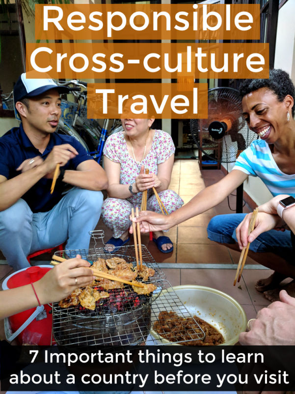 Responsible travel. Cross-cultural Travel: 7 Important things to learn about a country before you visit | Intentional Travelers