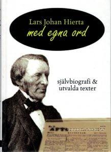 Lars Johan Hierta - Med egna ord