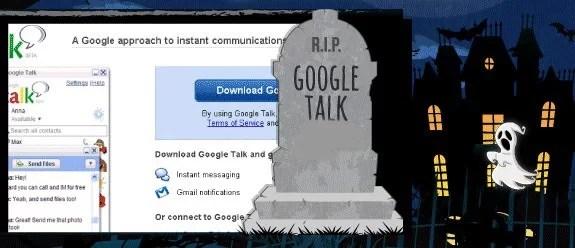 R.I.P Google Talk