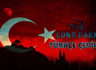 The Long Dark Türkçe Yama