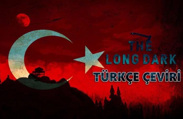 The Long Dark Türkçe Yama