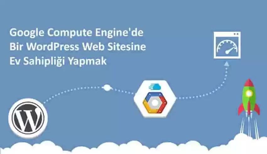 Google Cloud Platform'a WordPress Nasıl Kurulabilir?
