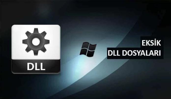 Windows PC'de Eksik DLL Dosyaları Hataları Düzeltme